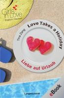 Tina Zang: Love Takes a Holiday - Liebe auf Urlaub
