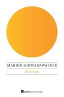 Marion Schwarzwälder: Backstage ★★★