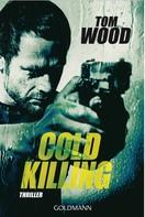 Tom Wood: Cold Killing ★★★★