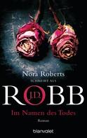 J.D. Robb: Im Namen des Todes ★★★★