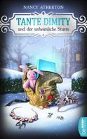 Nancy Atherton: Tante Dimity und der unheimliche Sturm ★★★★★
