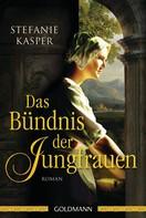 Stefanie Kasper: Das Bündnis der Jungfrauen ★★★★
