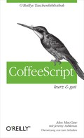 Alex MacCaw: CoffeeScript kurz & gut