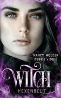 Nancy Holder: Witch - Hexenblut ★★★★