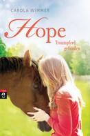 Carola Wimmer: Hope - Traumpferd gefunden ★★★★★