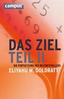 Eliyahu M. Goldratt: Das Ziel - Teil II ★★★★