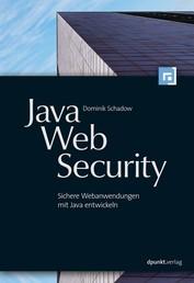 Java-Web-Security - Sichere Webanwendungen mit Java entwickeln