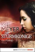 Kai Meyer: Die Sturmkönige - Glutsand ★★★★★