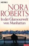 Nora Roberts: In der Glamourwelt von Manhattan ★★★★