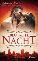 Shannon Drake: Blutrote Nacht: Midnight Kiss - Band 1