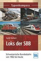 Cyrill Seifert: Loks der SBB ★★★