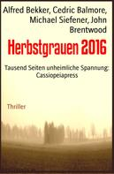 Alfred Bekker: Herbstgrauen 2016 ★★★