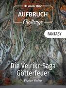 Florian Kofler: Die Velrikr-Saga ★★★