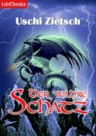 Uschi Zietsch: Die Chroniken von Waldsee - Story: Der wahre Schatz ★★★★★