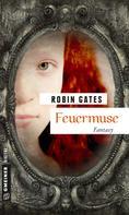 Robin Gates: Feuermuse ★★★★