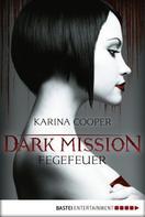Karina Cooper: DARK MISSION - Fegefeuer ★★★★