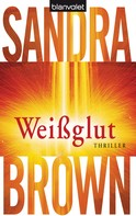 Sandra Brown: Weißglut ★★★★★