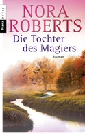 Nora Roberts: Die Tochter des Magiers ★★★★