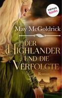 May McGoldrick: Der Highlander und die Verfolgte: Die Macphearson-Schottland-Saga - Band 2 ★★★★