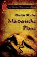 Kirsten Slottke: Mörderische Pläne ★★★★