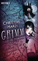 Christoph Marzi: Grimm ★★★★