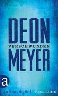 Deon Meyer: Verschwunden ★★★★