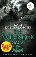 Kari Köster-Lösche: Die Wikingersaga - Drei Romane in einem Band ★★★★