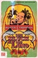 Hunter S. Thompson: Der Fluch des Lono ★★★