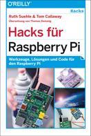 Ruth Suehle: Hacks für Raspberry Pi ★★★★