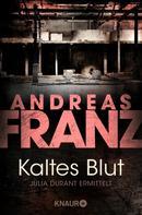 Andreas Franz: Kaltes Blut ★★★★