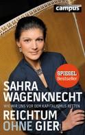 Sahra Wagenknecht: Reichtum ohne Gier ★★★★