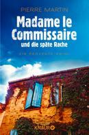 Pierre Martin: Madame le Commissaire und die späte Rache ★★★★★