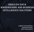 Robert Stackowiak: Oracle® Data Warehousing and Business Intelligence Solutions