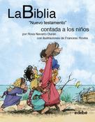 """Rosa Navarro Durán: La BIBLIA """"Nuevo testamento: El Evangelio"""" contado a los niños"""