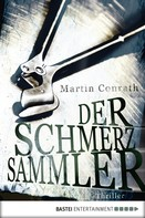 Martin Conrath: Der Schmerzsammler ★★★★
