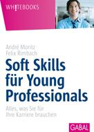 André Moritz: Soft Skill für Young Professionals