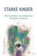 Elisa Medhus: Starke Kinder