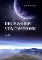 Sina Blackwood: Die Magier von Tarronn (2) ★★★★★