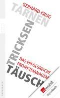 Gerhard Krug: Tarnen, tricksen, täuschen ★★★