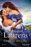 Stephanie Laurens: Gespielin der Liebe ★★★★★