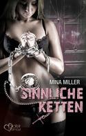 Mina Miller: Die dunkle Loge: Sinnliche Ketten ★★★★★