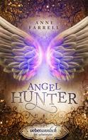 Anne Farrell: Angel Hunter ★★★★