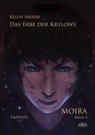 Kelda Ardere: Das Erbe der Krylows (2) ★★★★