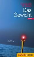 Christoph W. Bauer: Das Gewicht