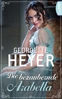 Georgette Heyer: Die bezaubernde Arabella ★★★★★