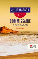 Julie Masson: Ein Commissaire geht baden ★★★★