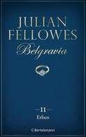 Julian Fellowes: Belgravia (11) - Erben ★★★★