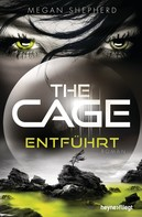 Megan Shepherd: The Cage - Entführt ★★★★