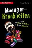 Klaus Schuster: Manager-Krankheiten ★★★★★
