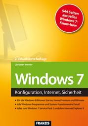 Windows 7 - Konfiguration, Internet, Sicherheit
